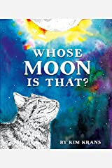 Whose Moon Is That? Hardcover