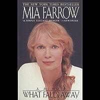 What Falls Away: A Memoir
