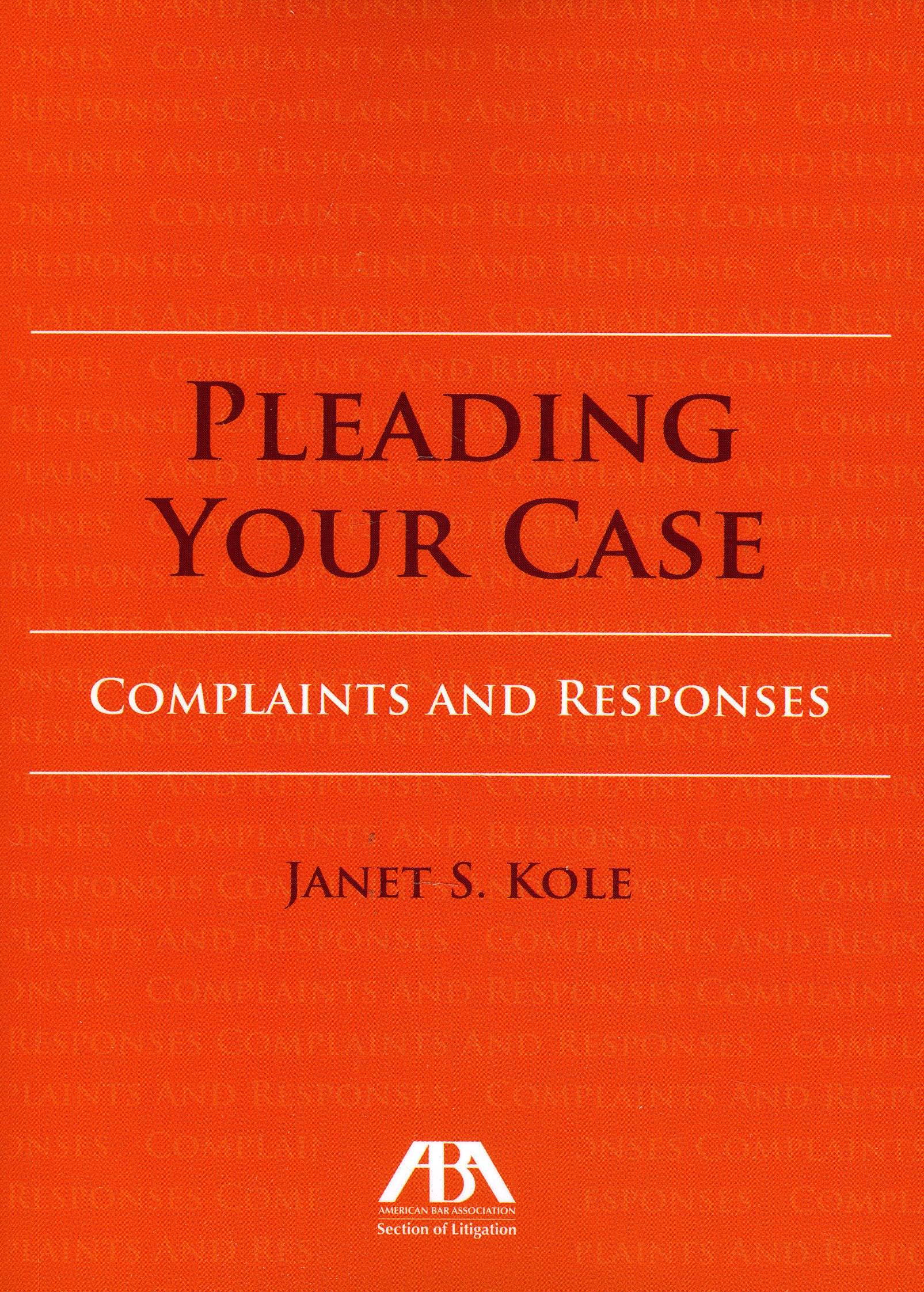 Pleading Your Case: Complaints and Responses