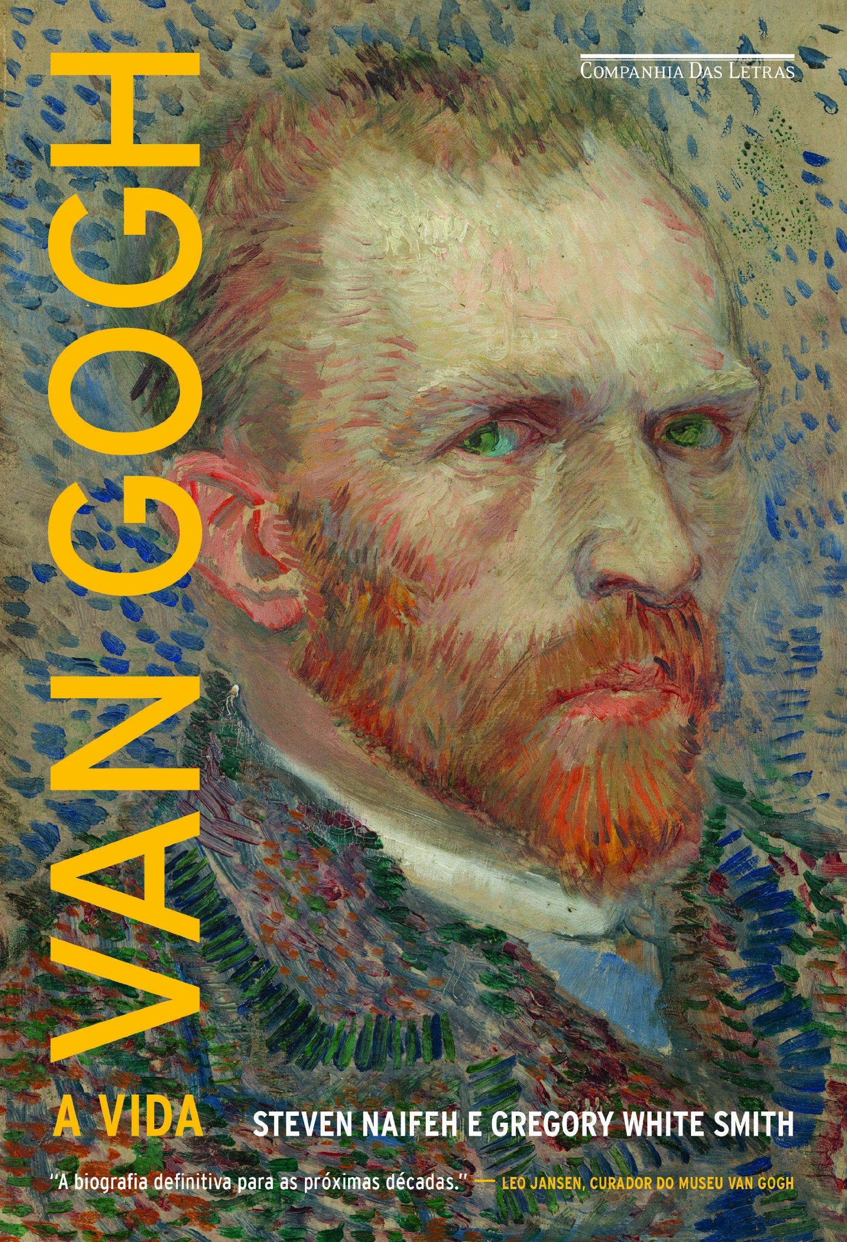 Van Gogh: A Vida (Em Portugues do Brasil): Steven Naifeh ...