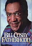 Fatherhood by Bill Cosby (1986-04-23)