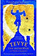 Tevye the Dairyman and The Railroad Stories (Library of Yiddish Classics) Paperback