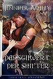Das Schwert der Shifter: German Edition (Shifters Unbound)