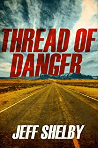 Thread of Danger (The Joe Tyler Series Book 7)