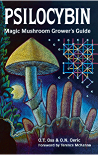 Psilocybin Mushroom Handbook: Easy Indoor and Outdoor