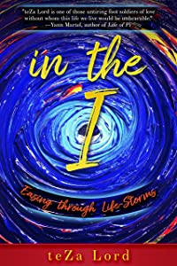 In the I: Easing through Life-Storms