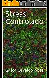 Stress Controlado