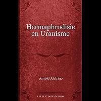 Hermaphrodisie en Uranisme