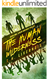 The Human Wilderness (A New America Trilogy Book 1)