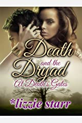 Death and the Dryad: At Death's Gates Kindle Edition