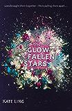 The Glow of Fallen Stars: Book 2 (Ventura Saga)