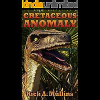 Cretaceous Anomaly