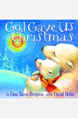 God Gave Us Christmas (God Gave Us Series) Hardcover