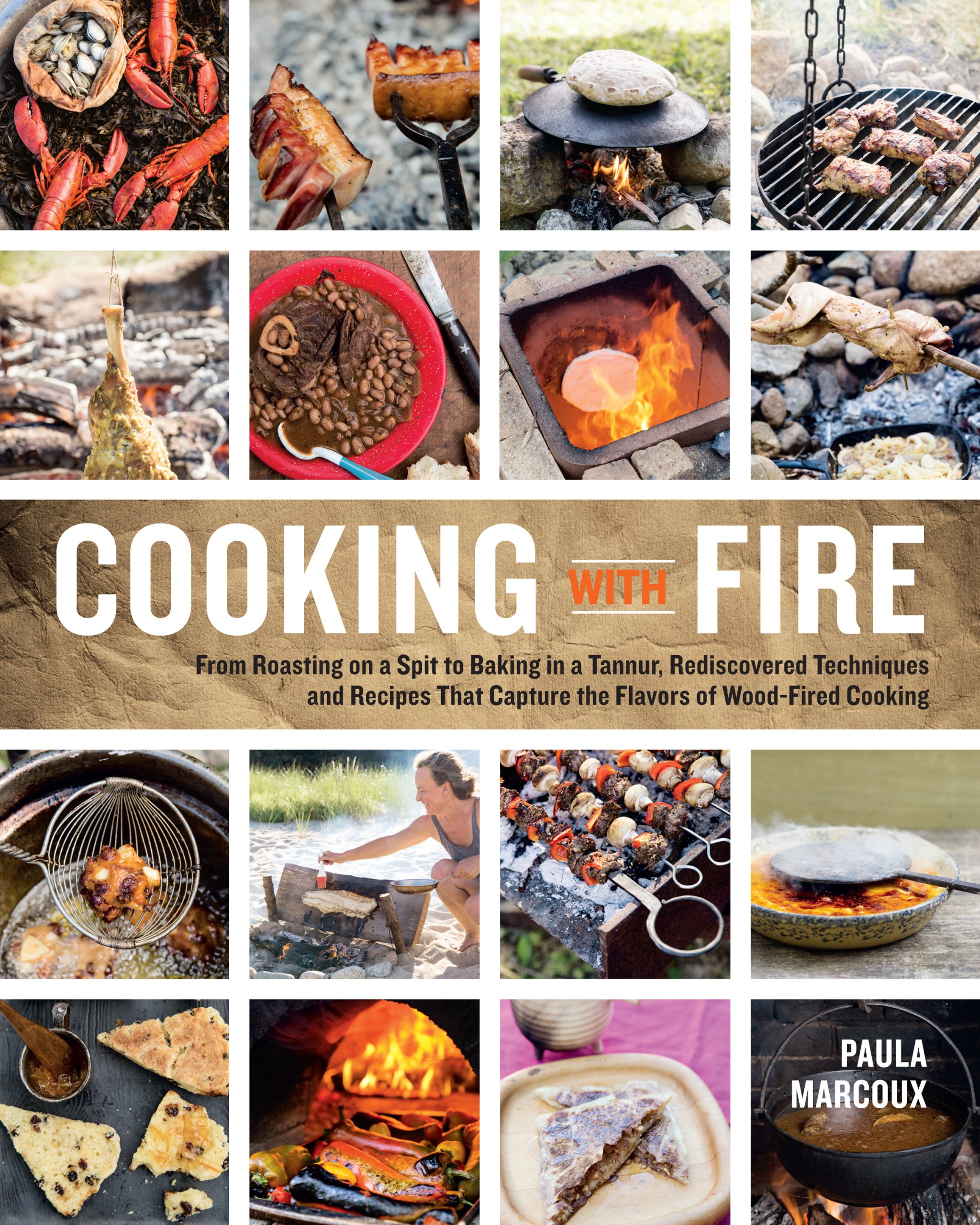cooking with fire from roasting on a spit to baking in a tannur