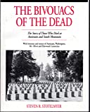 The Bivouacs of the Dead: The Story of Those Who