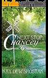 Next Stop, Chancey (Chancey Books Book 1) (English Edition)