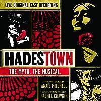 Hadestown: The Myth. The Musical. (Original Cast Recording) [Live]