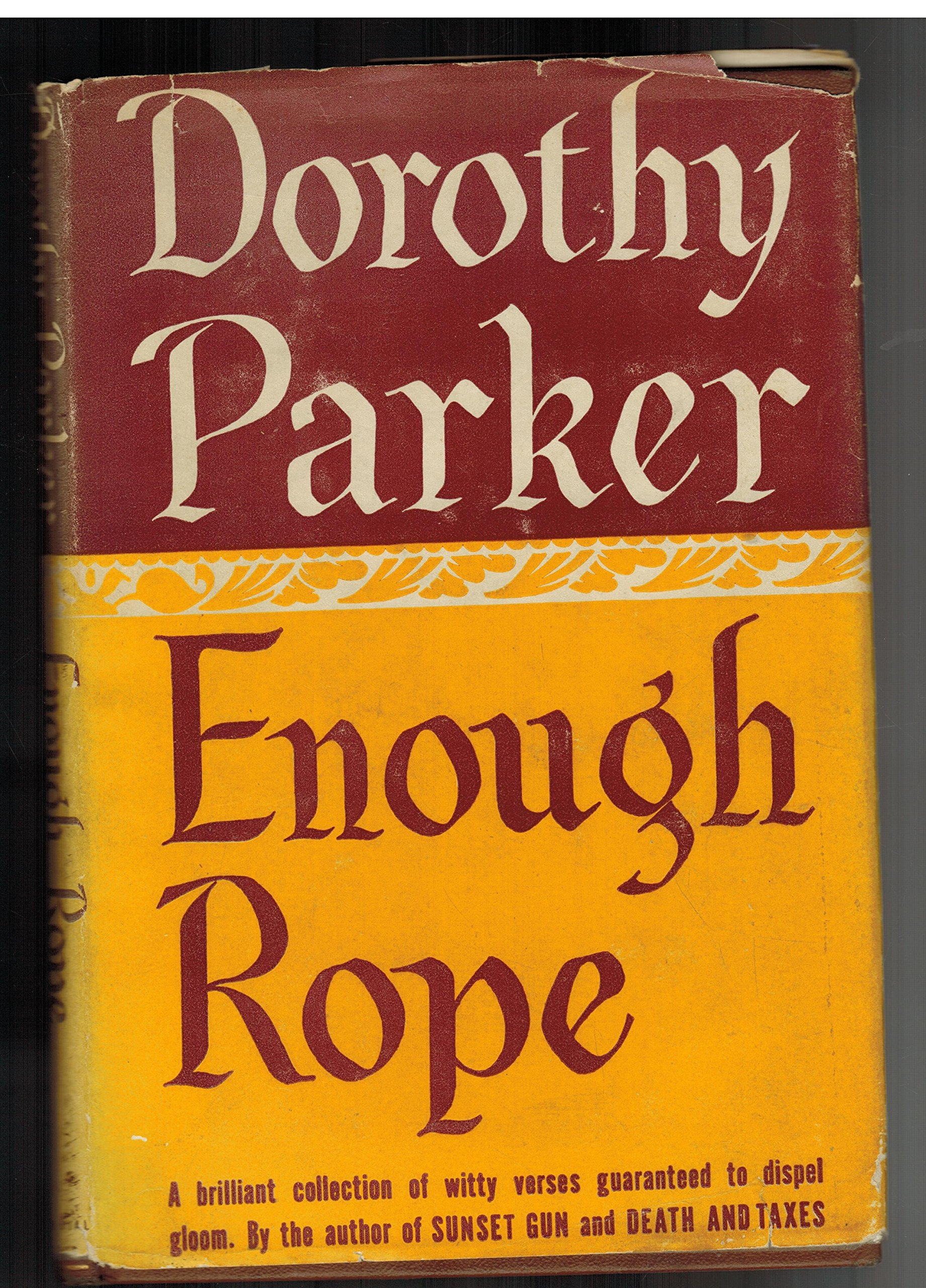 Enough Rope Poems Parker Dorothy Amazon Books