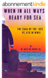 When In All Ways Ready For Sea (English Edition)