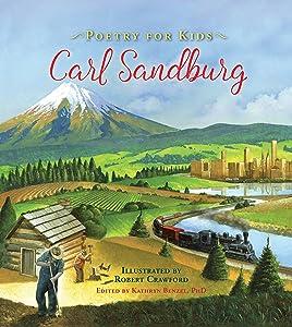 Poetry for Kids: Carl Sandburg