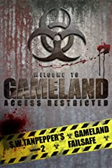 Failsafe: A post-apocalyptic thriller series (S.W. Tanpepper's GAMELAND Book 2) Kindle Edition