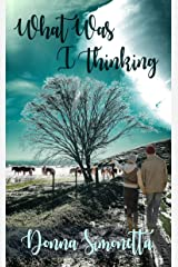 What Was I Thinking? (Rivers Bend Trilogy Book 3) Kindle Edition