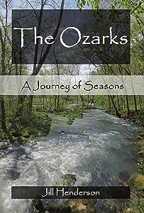 The Ozarks: A Journey of Seasons