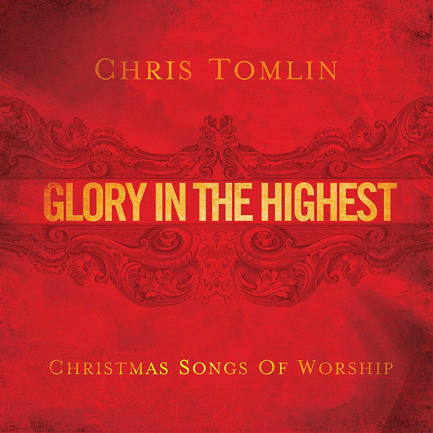 Chris Tomlin Christmas.Glory In The Highest Christmas Songs Of Worship