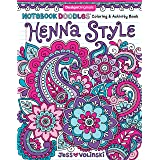 Notebook Doodles Henna Style: Coloring & Activity Book (Design Originals) 32 Decorative Art Designs; Beginner-Friendly Soothi