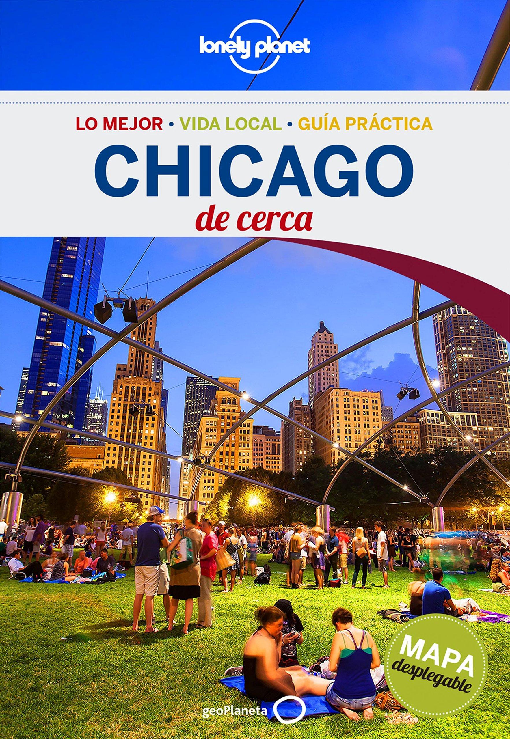 Chicago De cerca 2 (Guías De cerca Lonely Planet) Tapa blanda – 7 jun 2016 Karla Zimmerman Gemma Salvà Jorge García García GeoPlaneta