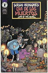 Sergio Aragones Day of the Dead (Dia De Los Muertos)