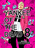 YANKEE OF THE DEAD 8
