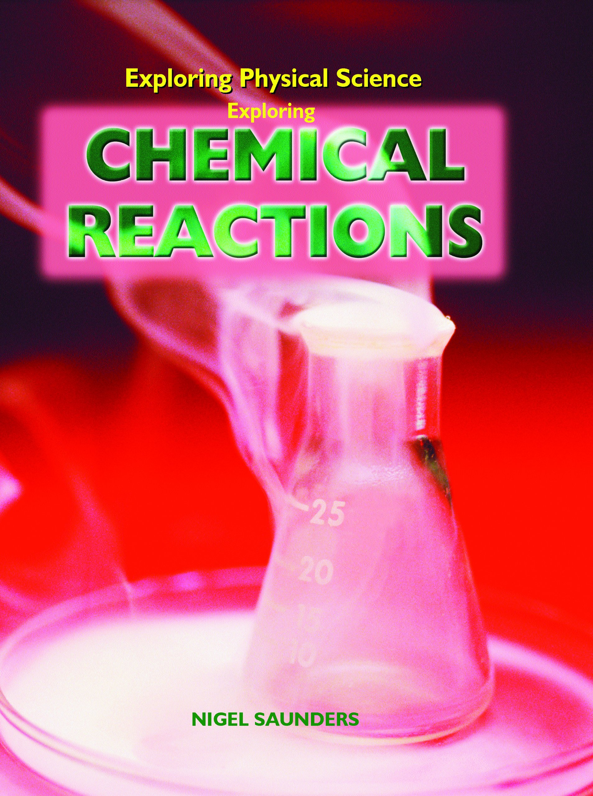 Download Exploring Chemical Reactions (Exploring Physical Science) PDF