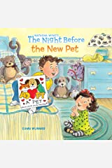 The Night Before the New Pet Kindle Edition