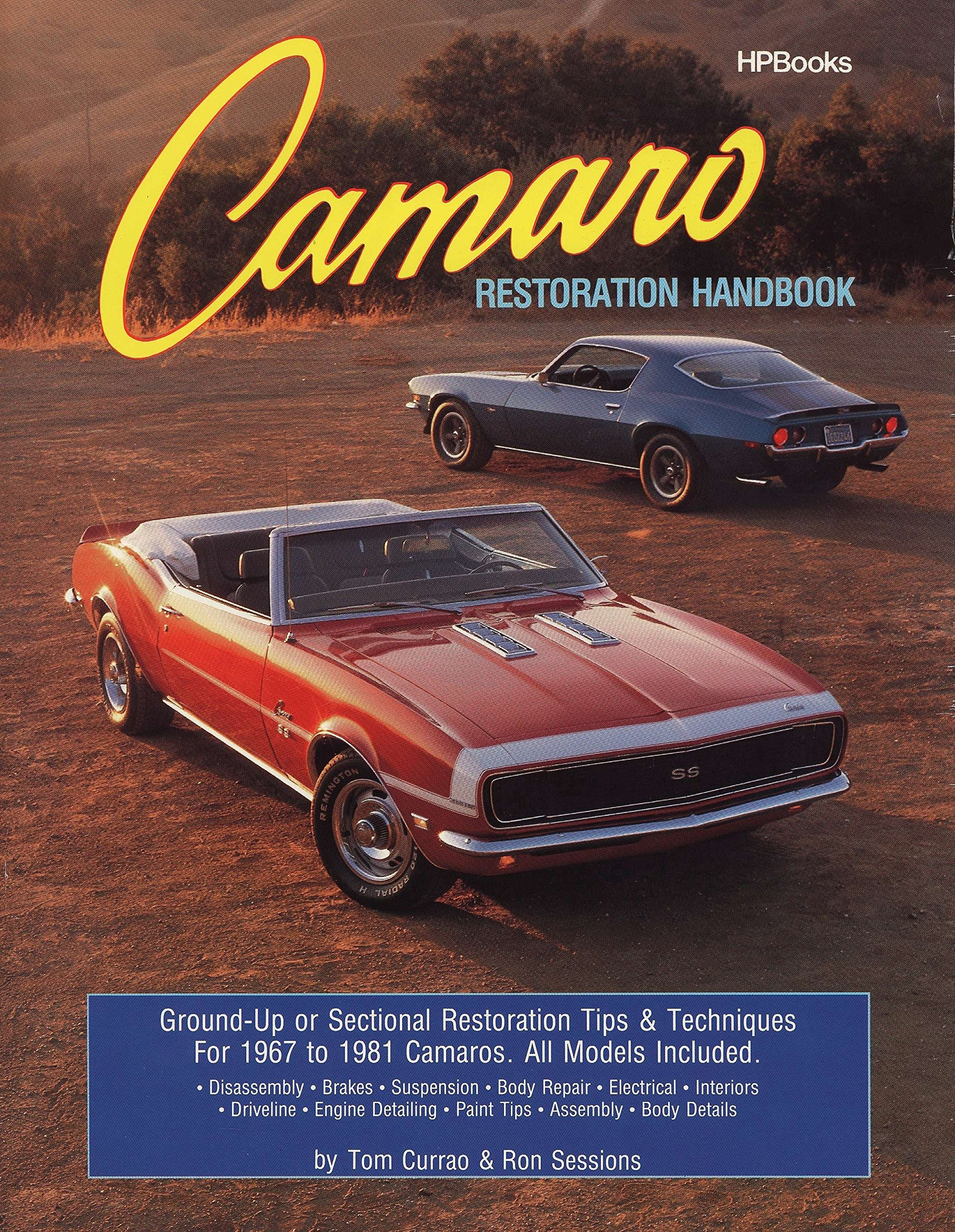 Camaro Restoration Handbook HPBooks 758: Ron Sessions: 0075478013753:  Amazon.com: Books