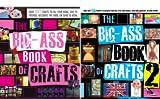 img - for Big-Ass Book of Crafts (2 Book Series) book / textbook / text book