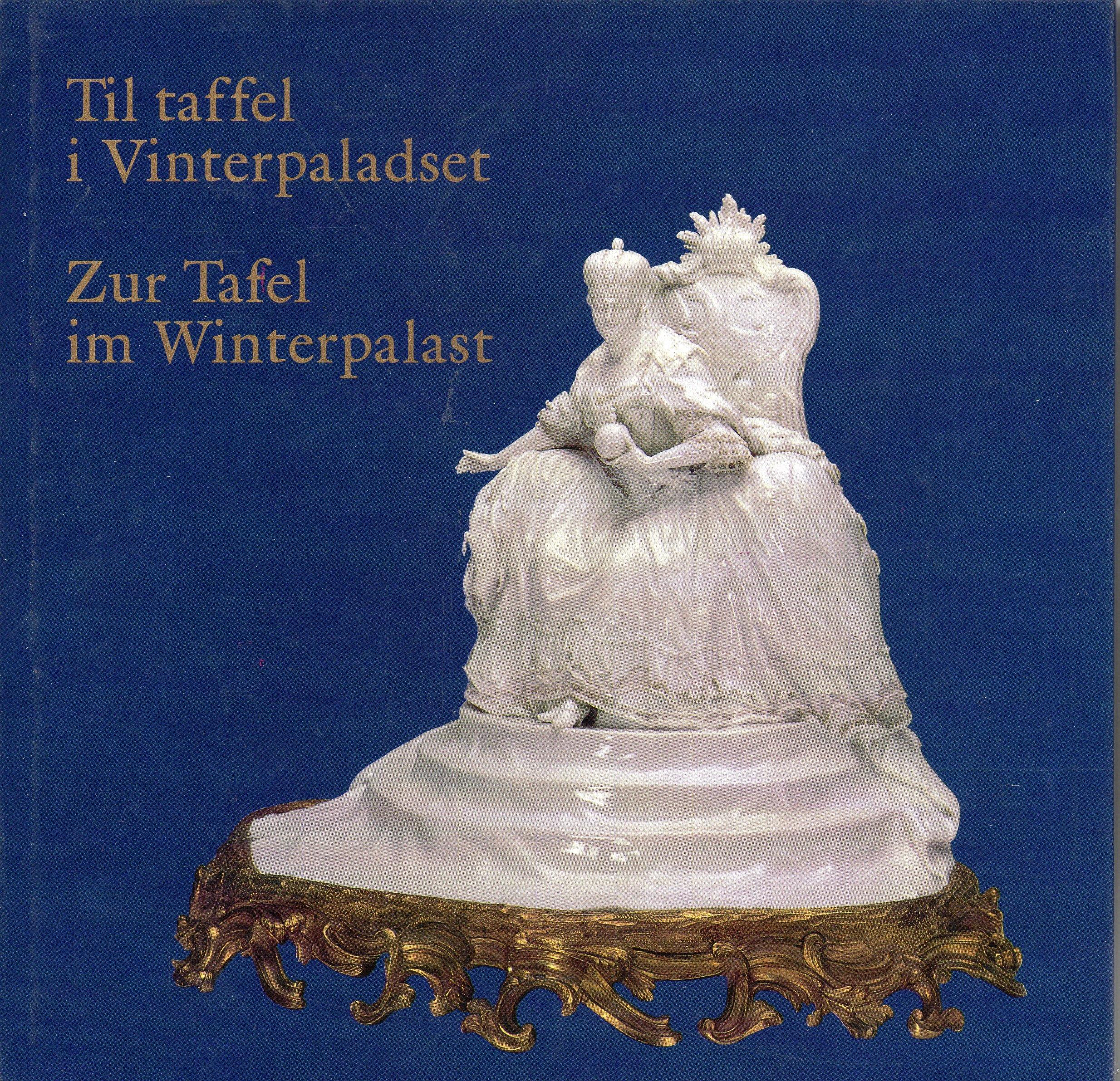 Zur Tafel Im Winterpalast Til Taffel I Vinterpaladset Russische