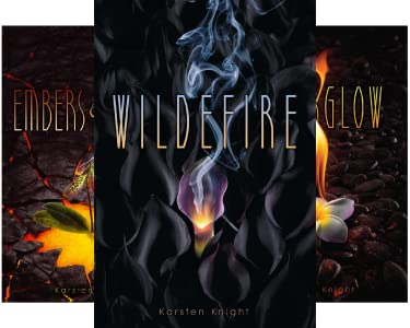 Embers Echoes Wildefire 2 By Karsten Knight