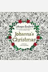 Johanna's Christmas: A Festive Coloring Book for Adults Paperback