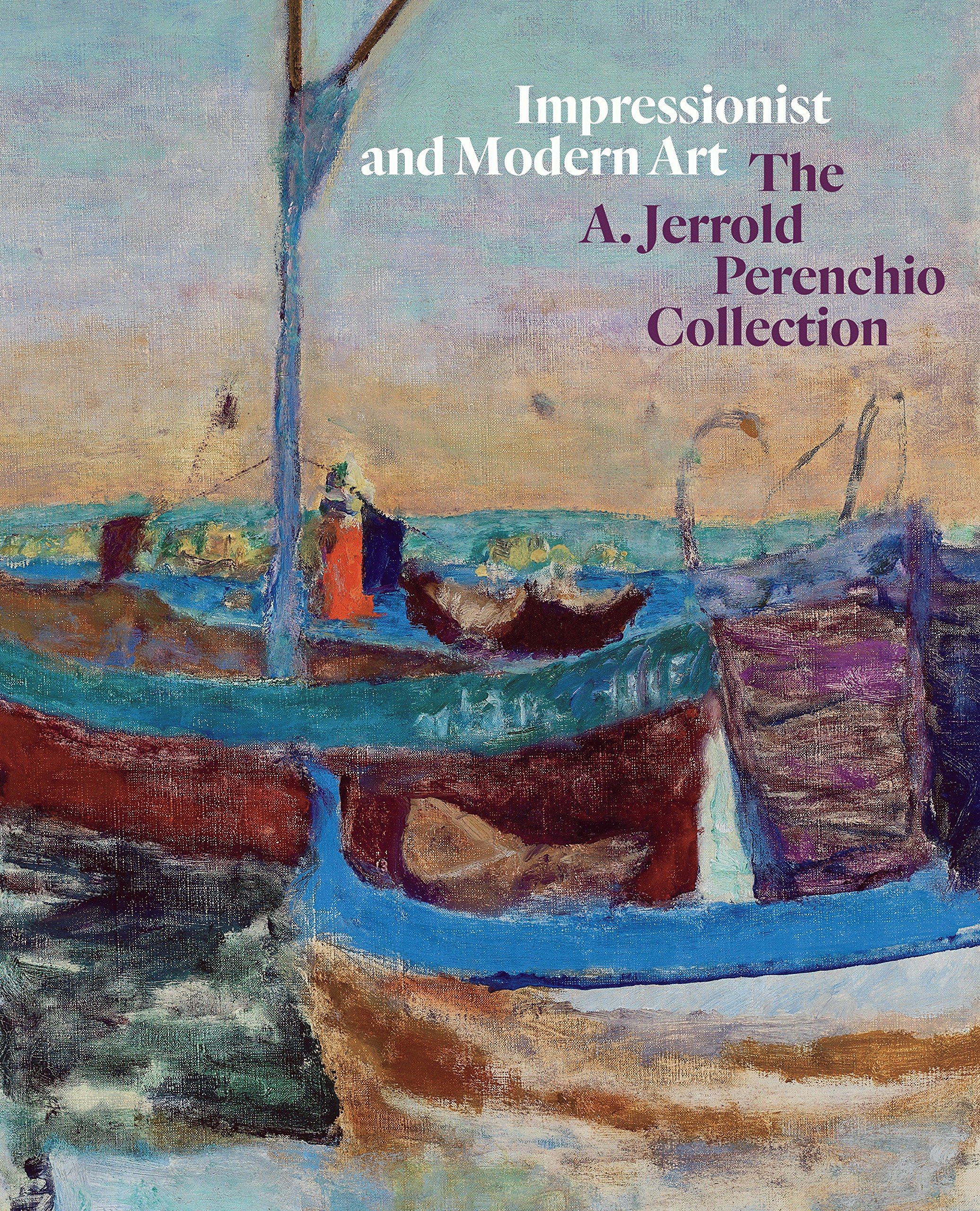 Download Impressionist and Modern Art: The A. Jerrold Perenchio Collection pdf