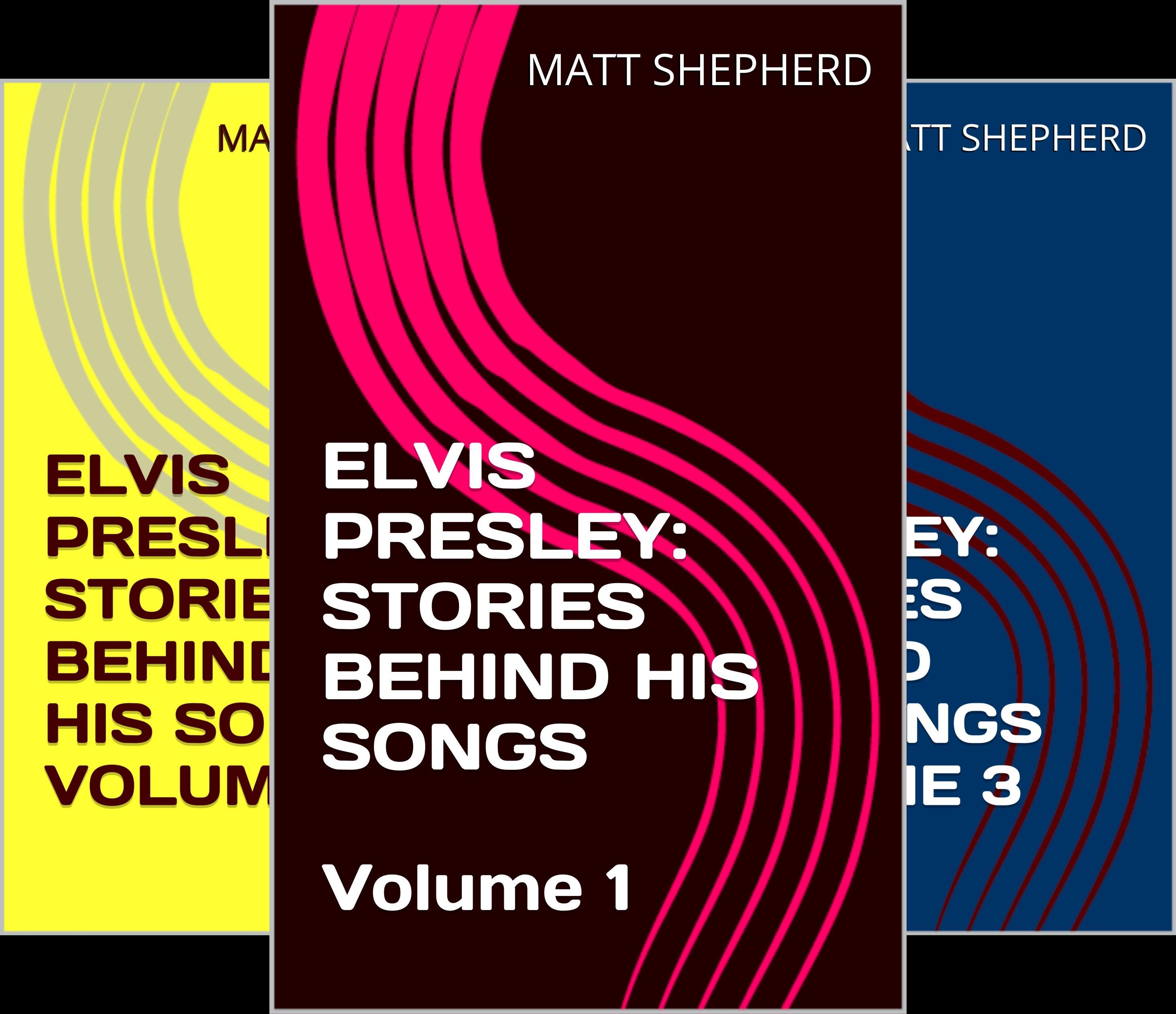 ELVIS PRESLEY: STORIES BEHIND HIS SONGS (5 Book Series)