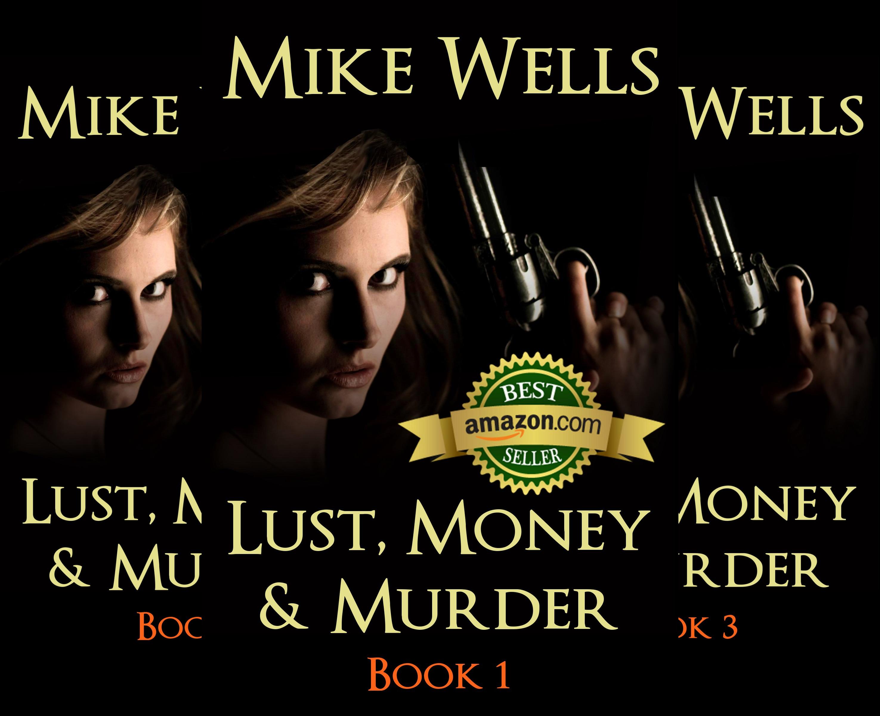 Lust, Money & Murder (11 Book Series)