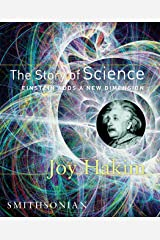 The Story of Science: Einstein Adds a New Dimension Kindle Edition