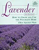 Lavender: How to Grow and Use the Fragrant Herb (Herbs (Stackpole Books))
