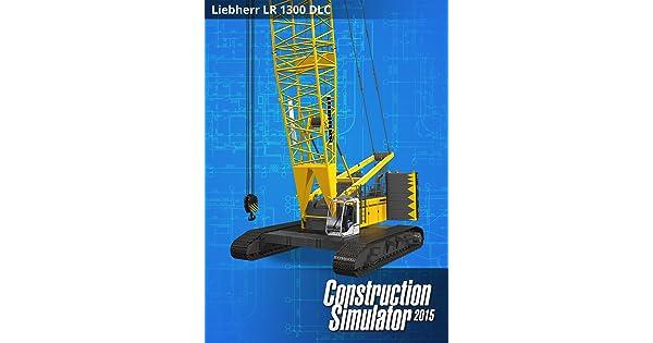 Amazon com: Construction Simulator 2015: Liebherr LR1300