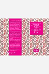 Little Guide to Greater Glory and A Happier Life Paperback