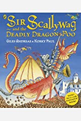 Sir Scallywag and the Deadly Dragon Poo Kindle Edition