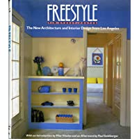 Freestyle: The New Architecture and Design from Los Angeles