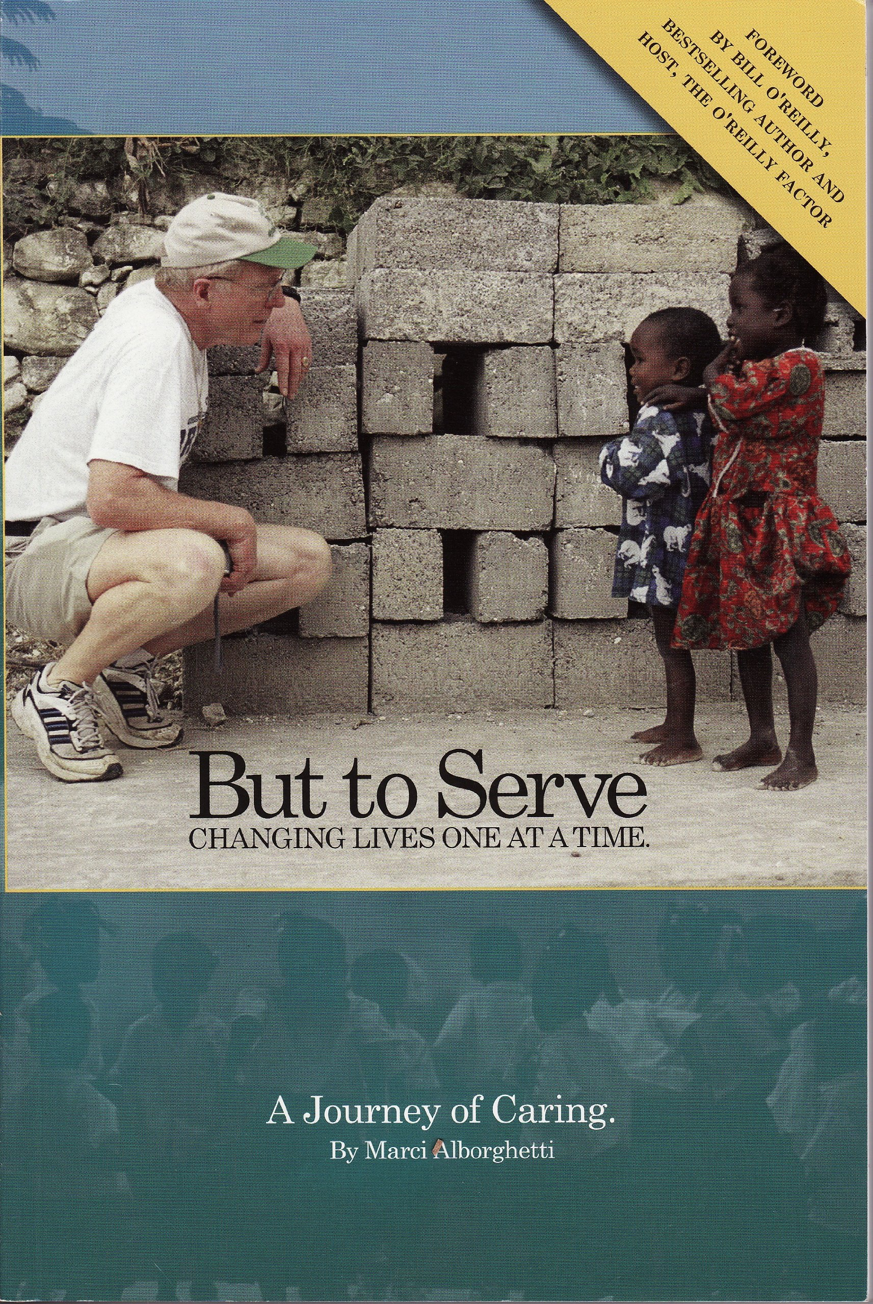 But to Serve: Changing Lives One At a Time - A Journey of Caring pdf