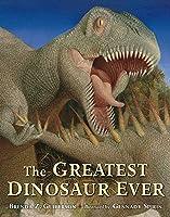 The Greatest Dinosaur